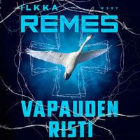 Vapauden risti - Ilkka Remes