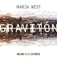 Graviton - T1E01 - Marja West