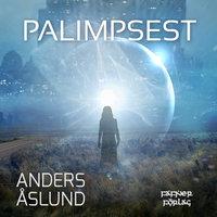 Palimpsest - Anders Åslund
