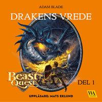 Beast Quest - Drakens vrede - Adam Blade