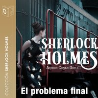 El problema final - Sir Arthur Conan Doyle