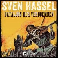 Bataljon der verdoemden - Sven Hassel
