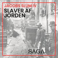 Jacobs slum IV - Slaver af jorden - Kasper Jacek