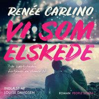 Vi som elskede - Renée Carlino