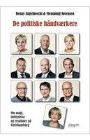 De politiske håndværkere - Benny Engelbrecht,Flemming Sørensen