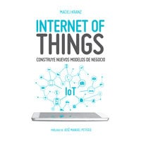 Internet of Things - Maciej Kranz