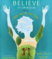 Believe Storybook - Randy Frazee