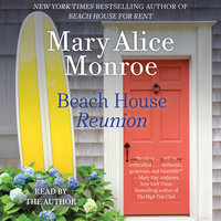 Beach House Reunion - Mary Alice Monroe