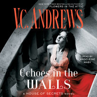 Echoes in the Walls - V.C. Andrews