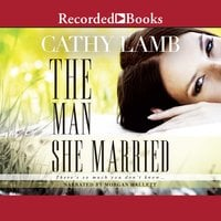 The Man She Married - Cathy Lamb