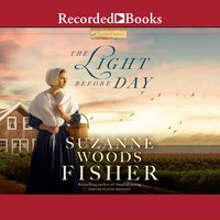 The Light Before Day - Suzanne Woods Fisher