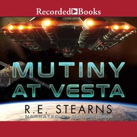 Mutiny at Vesta - R.E. Stearns