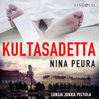 Kultasadetta - Nina Peura