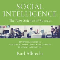 Social Intelligence: The New Science of Success - Karl Albrecht