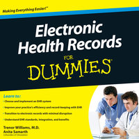 Electronic Health Records for Dummies - Anita Samarth, Trenor Williams