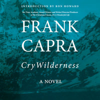 Cry Wilderness - Frank Capra