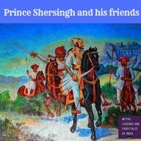 Prince Sher Singh and His Three Friends - Amar Vyas