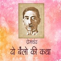 Do Bailon ki Katha - Premchand