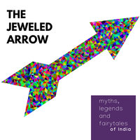 The Jeweled Arrow - Amar Vyas
