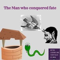 The King Who Tried To Conquer Fate - Amar Vyas