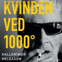 Kvinden ved 1000° - Hallgrímur Helgason
