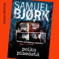 Poika pimeästä - Samuel Bjørk