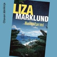 Helmifarmi - Liza Marklund