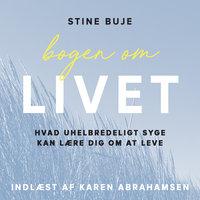 Bogen om livet - Stine Buje