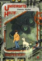 Universets helte 2 - Omnis Alpha - Kasper Hoff