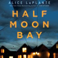 Half Moon Bay - Alice LaPlante