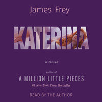 Katerina - James Frey
