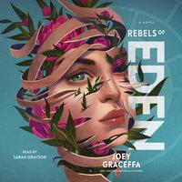 Rebels of Eden - Joey Graceffa