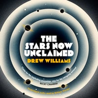 The Stars Now Unclaimed - Drew Williams