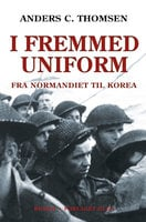 I fremmed uniform - Anders C. Thomsen