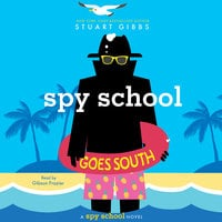 Spy School Goes South - Stuart Gibbs