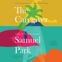 The Caregiver - Samuel Park
