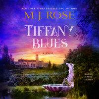 Tiffany Blues - M.J. Rose