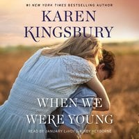 When We Were Young - Karen Kingsbury