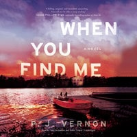 When You Find Me - P. J. Vernon