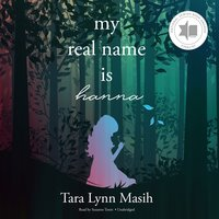 My Real Name Is Hanna - Tara Lynn Masih