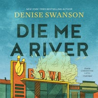 Die Me a River - Denise Swanson