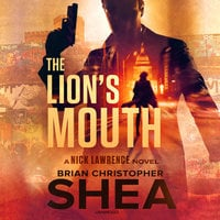 The Lion's Mouth - Brian Christopher Shea