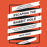 Escaping the Rabbit Hole - Mick West