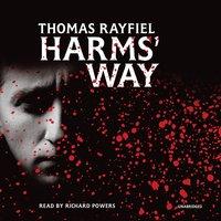 Harms' Way - Thomas Rayfiel