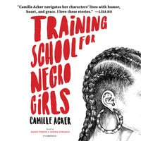 Training School for Negro Girls - Camille Acker
