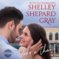 Take a Chance - Shelley Shepard Gray