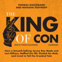 The King of Con - Natasha Stoynoff,Thomas Giacomaro