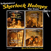 The Petaluma Radio Players Present: The Misadventures of Sherlock Holmes, Boxed Set - Vince Stadon