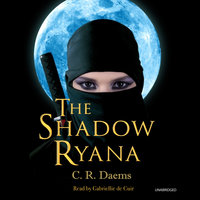 The Shadow Ryana - C.R. Daems