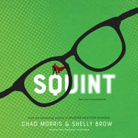 Squint - Chad Morris,Shelly Brown